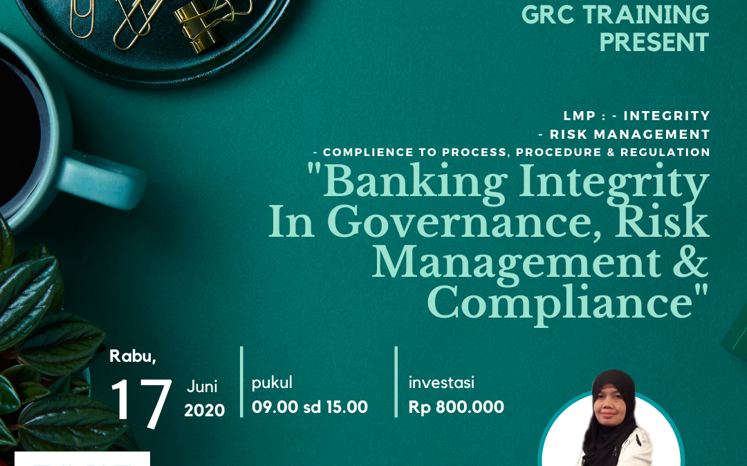 Online Training : Banking Integrity In Governance, Risk Management & Compliance